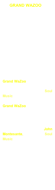 GRAND WAZOO